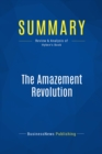 Summary: The Amazement Revolution : Review and Analysis of Hyken's Book - eBook