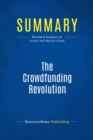 Summary: The Crowdfunding Revolution : Review and Analysis of Lawton and Marom's Book - eBook