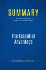 Summary: The Essential Advantage : Review and Analysis of Leinwand and Mainardi's Book - eBook