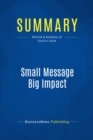 Summary: Small Message Big Impact : Review and Analysis of Sjodin's Book - eBook