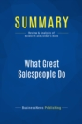 Summary: What Great Salespeople Do : Review and Analysis of Bosworth and Zoldan's Book - eBook