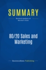 Summary: 80/20 Sales and Marketing : Review and Analysis of Marshall's Book - eBook