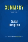 Summary: Digital Disruption : Review and Analysis of Mcquivey's Book - eBook
