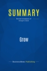 Summary: Grow : Review and Analysis of Stengel's Book - eBook