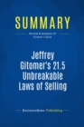 Summary: Jeffrey Gitomer's 21.5 Unbreakable Laws of Selling : Review and Analysis of Gitomer's Book - eBook