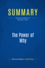 Summary: The Power of Why : Review and Analysis of Weylman's Book - eBook