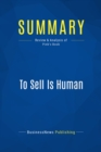 Summary: To Sell Is Human : Review and Analysis of Pink's Book - eBook