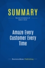 Summary: Amaze Every Customer Every Time : Review and Analysis of Hyken's Book - eBook