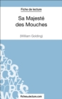 Sa Majeste des Mouches de William Golding (Fiche de lecture) : Analyse complete de l'oeuvre - eBook