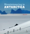 Mountaineering in Antarctica: complete guide : Travel guide - eBook