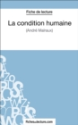 La condition humaine : Analyse complete de l'oeuvre - eBook