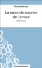 La seconde surprise de l'amour : Analyse complete de l'oeuvre - eBook