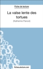 La valse lente des tortues : Analyse complete de l'oeuvre - eBook