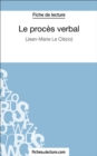 Le proces verbal : Analyse complete de l'oeuvre - eBook