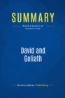 Summary: David and Goliath : Review and Analysis of Gladwell's Book - eBook