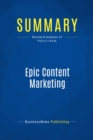 Summary: Epic Content Marketing : Review and Analysis of Pulizzi's Book - eBook
