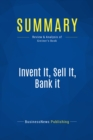 Summary: Invent It, Sell It, Bank it : Review and Analysis of Greiner's Book - eBook