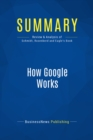 Summary: How Google Works : Review and Analysis of Schmidt, Rosenberd and Eagle's Book - eBook