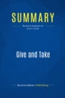 Summary: Give and Take : Review and Analysis of Grant's Book - eBook