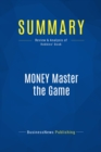 Summary: MONEY Master the Game : Review and Analysis of Robbins' Book - eBook