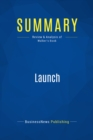 Summary: Launch : Review and Analysis of Walker's Book - eBook