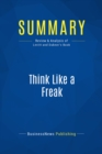 Summary: Think Like a Freak : Review and Analysis of Levitt and Dubner's Book - eBook