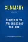 Summary: Sometimes You Win, Sometimes You Learn : Review and Analysis of Maxwell's Book - eBook