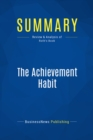 Summary: The Achievement Habit : Review and Analysis of Roth's Book - eBook