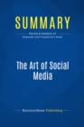 Summary: The Art of Social Media : Review and Analysis of Kawasaki and Fitzpatrick's Book - eBook