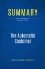 Summary: The Automatic Customer : Review and Analysis of Warrillow's Book - eBook