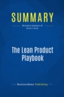 Summary: The Lean Product Playbook : Review and Analysis of Olsen's Book - eBook
