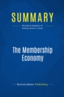 Summary: The Membership Economy : Review and Analysis of Kellman Baxter's Book - eBook