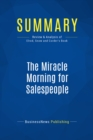 Summary: The Miracle Morning for Salespeople : Review and Analysis of Elrod, Snow and Corder's Book - eBook
