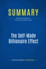 Summary: The Self-Made Billionaire Effect : Review and Analysis of Sviokla and Cohen's Book - eBook