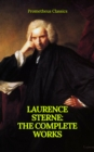 Laurence Sterne : The Complete Works (Prometheus Classics) - eBook