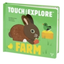 Farm : Touch and Explore - Book