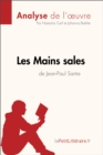 Les Mains sales de Jean-Paul Sartre (Analyse de l'oeuvre) : Comprendre la litterature avec lePetitLitteraire.fr - eBook