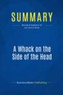 Summary: A Whack on the Side of the Head : Review and Analysis of Van Oech's Book - eBook