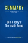 Summary: Ben & Jerry's: The Inside Scoop : Review and Analysis of Lager's Book - eBook