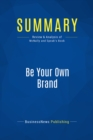 Summary: Be Your Own Brand : Review and Analysis of McNally and Speak's Book - eBook