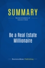 Summary: Be a Real Estate Millionaire : Review and Analysis of Graziosi's Book - eBook