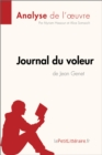 "Journal du voleur de Jean Genet (Analyse de l'Å""uvre) : Comprendre la litterature avec lePetitLitteraire.fr - eBook"