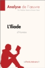 L'Iliade d'Homere (Analyse de l'oeuvre) - eBook