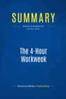 Summary: The 4-Hour Workweek : Review and Analysis of Ferriss' Book - eBook