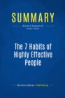 Summary: The 7 Habits of Highly Effective People : Review and Analysis of Covey's Book - eBook