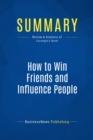 Summary: How to Win Friends and Influence People : Review and Analysis of Carnegie's Book - eBook