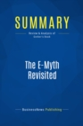 Summary: The E-Myth Revisited : Review and Analysis of Gerber's Book - eBook