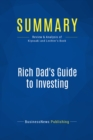 Summary: Rich Dad's Guide to Investing : Review and Analysis of Kiyosaki and Lechter's Book - eBook