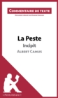 La Peste de Camus - Incipit (Commentaire de texte) : Document redige par Marine Everard - eBook