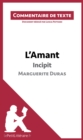 L'Amant de Marguerite Duras - Incipit : Commentaire de texte - eBook